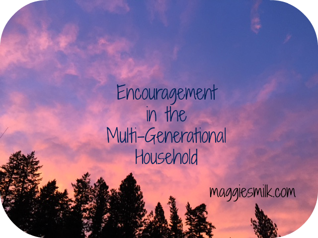 Encouragement in the Multi-Generational Household