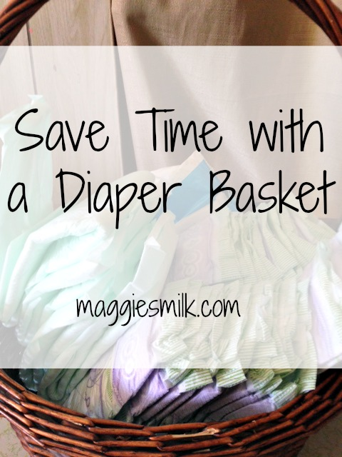 This simple diaper basket helps me save time each day. Minimizing decisions through simple solutions helps so much!