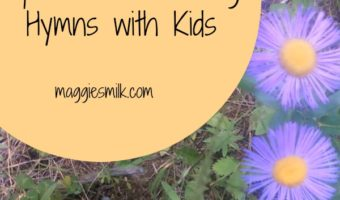 Memorizing Hymns with Kids: Tips I've Learned