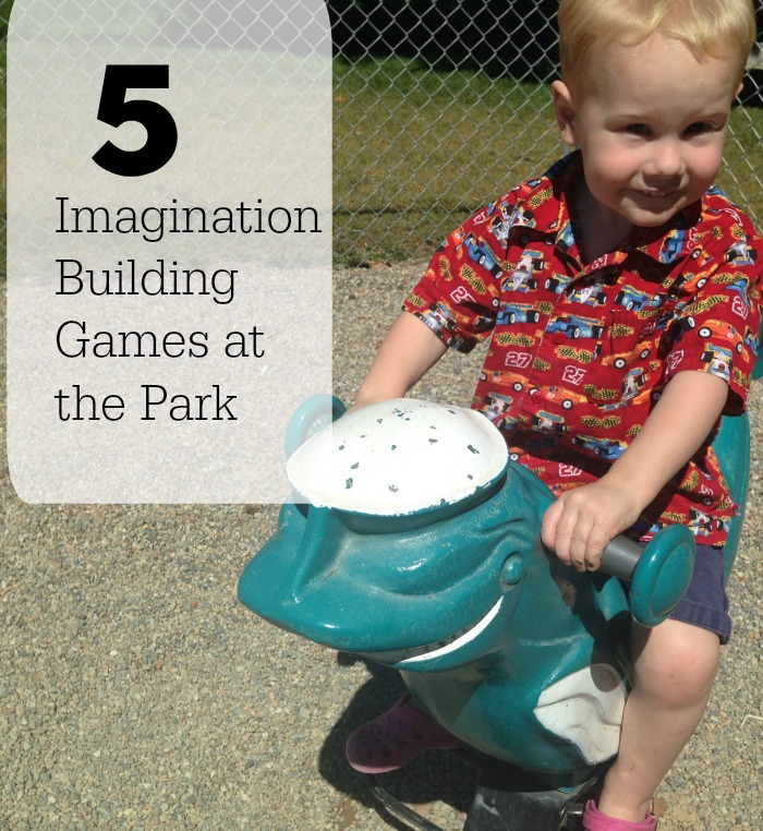 The park is the perfect place for imagination building. Here are five games that encourage creative thinking.