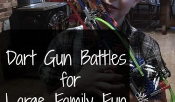 Dart Gun Battles for Large Family Fun