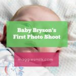 Baby Bryson's First Photo Shoot