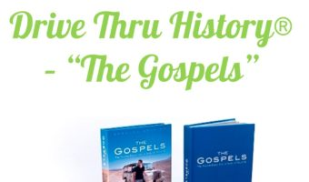 "My Review of Drive Thru History® – ""The Gospels"""