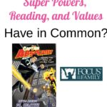 What Do Super Powers, Reading, and Values Have in Common?