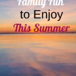 Inexpensive Family Fun to Enjoy this Summer