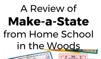 A Review of Make-a-State from Home School in the Woods