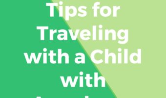 5 Tips for Traveling with a Child with Angelman Syndrome