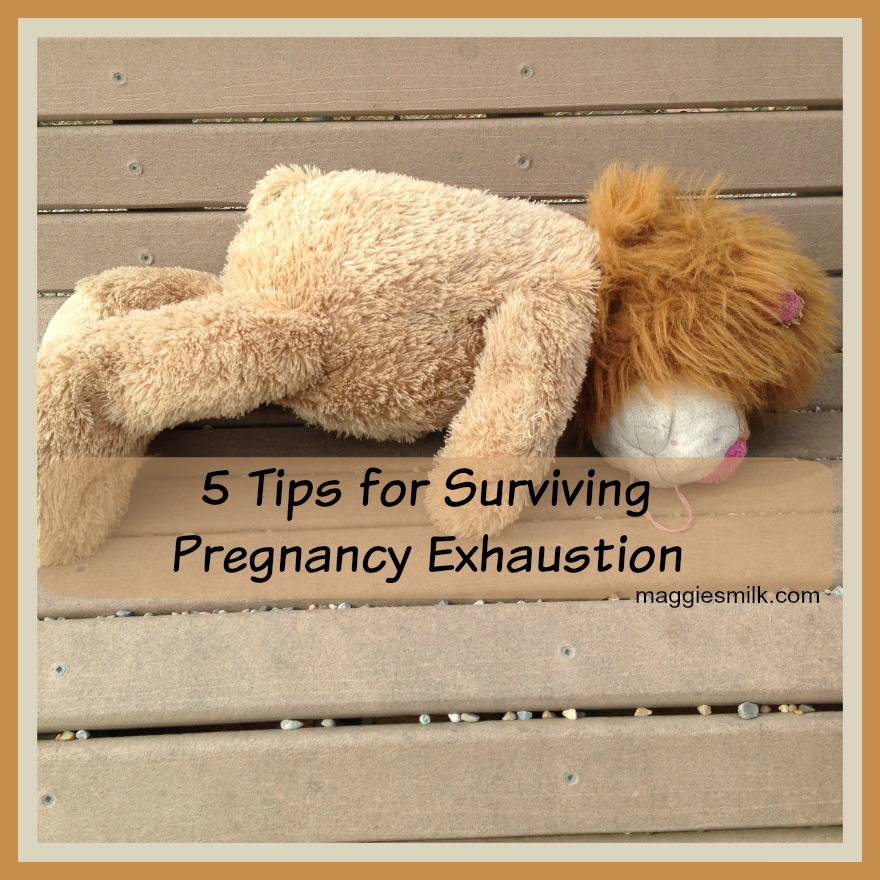 5 Tips for Surviving Pregnancy Exhaustion