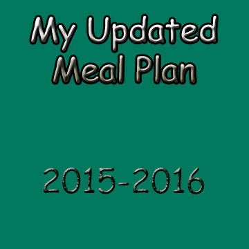 My Updated Annual Meal Plan for 2015-2016