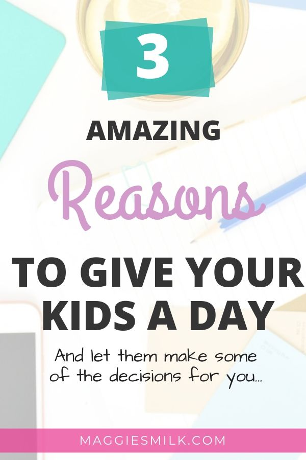 3 reasons to give your child a day