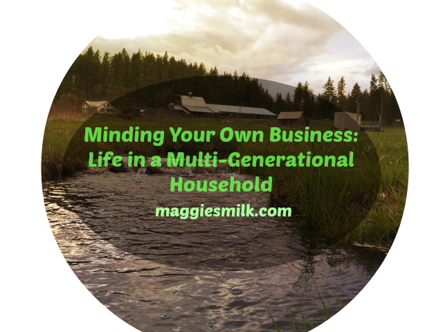 Minding Your Own Business: Life in a Multi-Generational Household