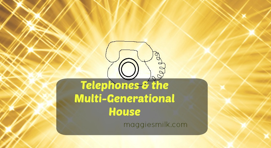 Phones & a Multi-Generational House