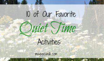 10 Favorite Quiet Time Activities