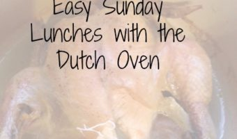 The Dutch oven makes Sunday lunches after church easy.