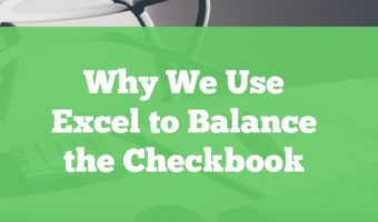 Why We Use Excel to Balance the Checkbook