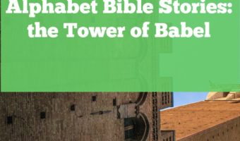 The Tower of Babel was the focus for our next alphabet Bible story. Four daily activities to help your child understand the tower, the pride of the builders, and the confusion of languages.