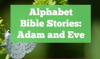 A is for Adam and Eve in our Alphabet Bible Stories series.