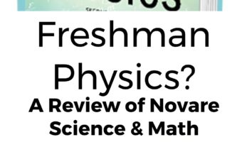 Freshman Physics? A Review of Novare Science & Math