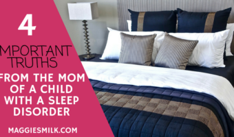 Important Truths from a Mom of a Child with a Sleeping Disorder