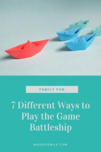 7 fun ways to play the game Battleship.