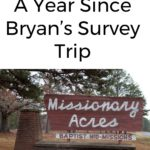 Reflections: A Year Since Bryan's Survey Trip to Missionary Acres