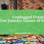 Unplugged Family Time and Our January Games of the Week