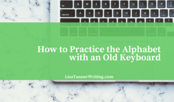 How to Practice the Alphabet with an Old Keyboard