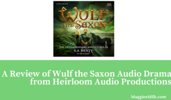 A Review of Wulf the Saxon from Heirloom Audio Productions
