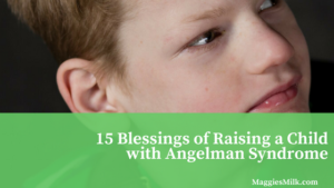 blessings of Angelman Syndrome