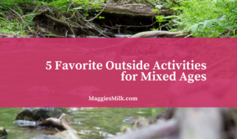5 Favorite Outside Activities for Mixed Ages