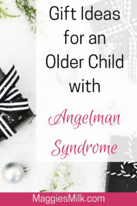 Gift ideas for children with Angelman Syndrome