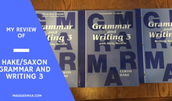 My Review of Hake/Saxon Grammar and Writing 3