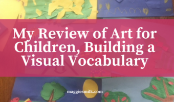 My Review of Art for Children, Building a Visual Vocabulary