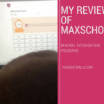 My Review of the Reading Intervention Programs from MaxScholar