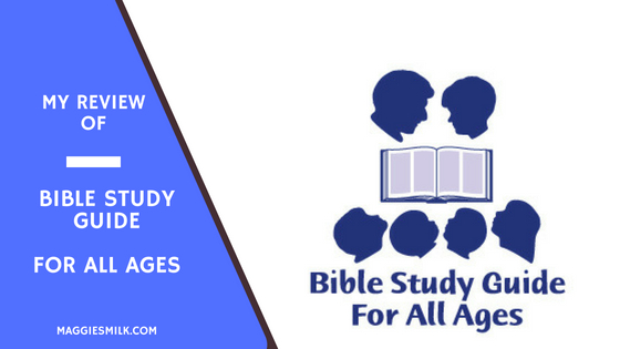 My Review of Bible Study Guide For All Ages - Maggie's Milk