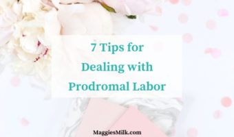 7 Tips for Dealing with Prodromal Labor