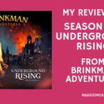 My Review of Season 6: Underground Rising from Brinkman Adventures