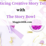 Practicing Creative Story Telling with The Story Bowl