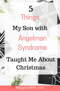 When you have a child with Angelman Syndrome, Christmas may look a little different.