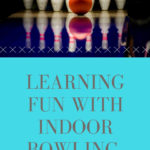 Learning fun with indoor bowling.